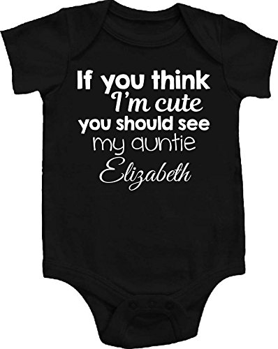 If You Think Im Cute You Should See My Auntie Personalized CUSTOM NAME Baby Bodysuit, Black (0-3 months (Newborn))