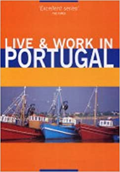 Book Live & Work in Portugal by Guy Hobbs (2005-05-10)