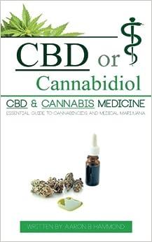 }TOP} CBD Or Cannabidiol: CBD & Cannabis Medicine; Essential Guide To Cannabinoids And Medical Marijuana. consulte Klamath sistema seguros vayan Download Emory 41qxY-PdJHL._SY344_BO1,204,203,200_