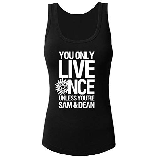 Women's You Only Live Once Unless You're Sam & Dean Novelty Tank Top (Black,XS) -