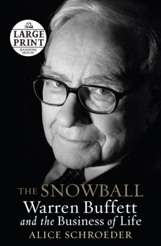 The Snowball: Warren Buffett and the Business of Life pdf