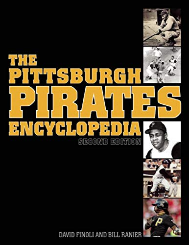 The Pittsburgh Pirates Encyclopedia: Second -