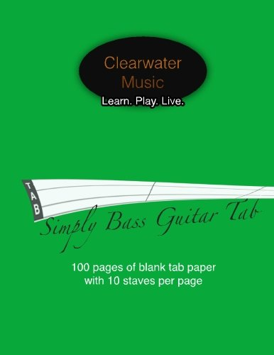 Simply Bass Guitar Tab: Blank 4 String Bass Guitar Tab Book - 100 (Bass Tab White Pages)