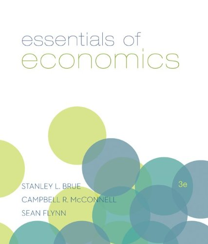 Essentials of Economics, 3rd Edition (The McGraw-H…
