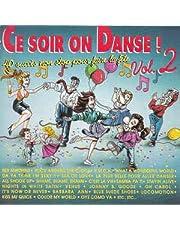 Ce Soir on Danse Vol. 2