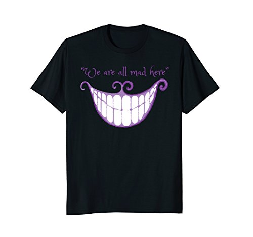 Mens We Are All Mad Here Alice Cat Smile Halloween Costume TShirt 3XL (Cheshire Cat Man Costume)