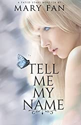 Tell Me My Name (Fated Stars)
