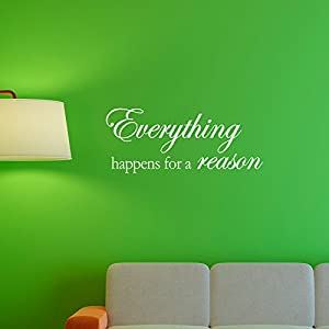 Amazoncom Huanyi Everything Happens For A Reason Famous Vinyl Wall
