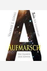 { [ DIE FAHRTE DER LOWIN IV: AUFMARSCH (GERMAN, ENGLISH) ] } Long, Valerie J ( AUTHOR ) Aug-21-2014 Paperback
