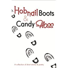 Hobnail Boots & Candy Floss
