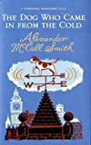 """The Dog Who Came In From The Cold (Corduroy Mansions)"" av Alexander McCall Smith"