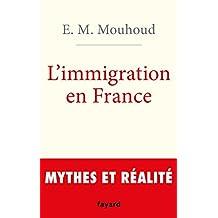 IMMIGRATION EN FRANCE (L')