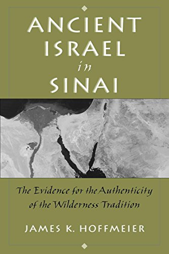 Ancient Israel in Sinai The Evidence for the Authenticity of the Wilderness Tradition [Hoffmeier, James] (Tapa Blanda)