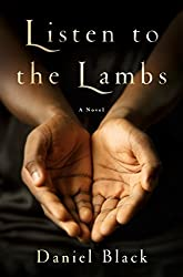 Listen to the Lambs: A Novel
