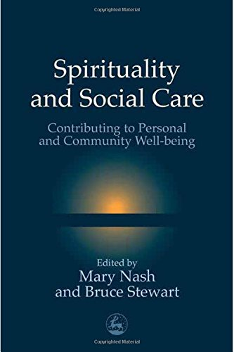 Spirituality and Social Care: Contributing to Personal and Community Well-Being