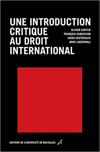 Book's Cover of Une introduction critique au droit international (Français) Broché – 28 septembre 2017