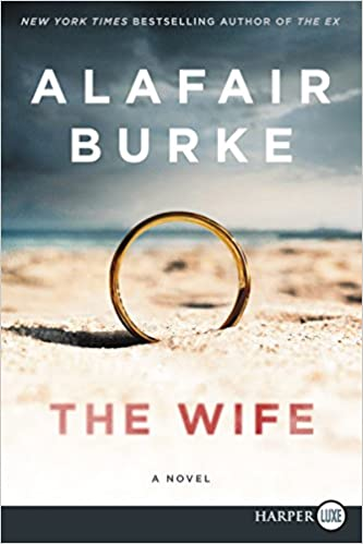 Amazon com: The Wife: A Novel of Psychological Suspense