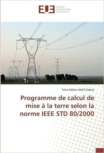Lire en ligne Programme de calcul de mise à la terre selon la norme IEEE STD 80/2000 pdf