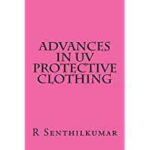 Advances in UV Protective clothing