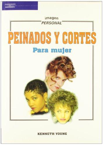 Peinados y Cortes Para Mujer by Paraninfo