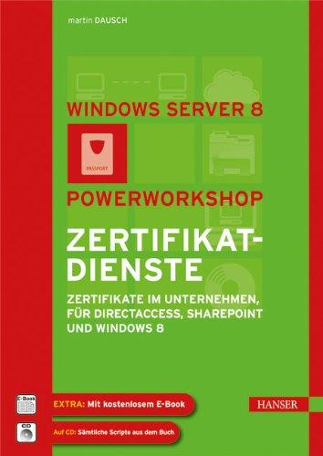 Windows Server 2012: Powerworkshop Zertifikatdienste: - 読書メーター
