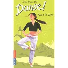 Danse ! tome 9: Avec le vent