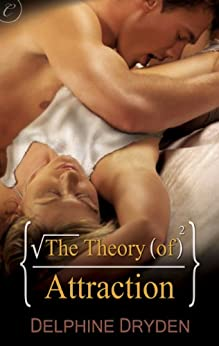 The Theory of Attraction (The Science of Temptation Book 1) by [Dryden, Delphine]