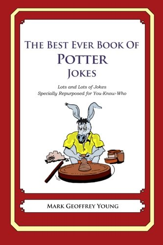Download The Best Ever Book of Potter Jokes: Lots and Lots of Jokes Specially Repurposed for You-Know-Who ebook