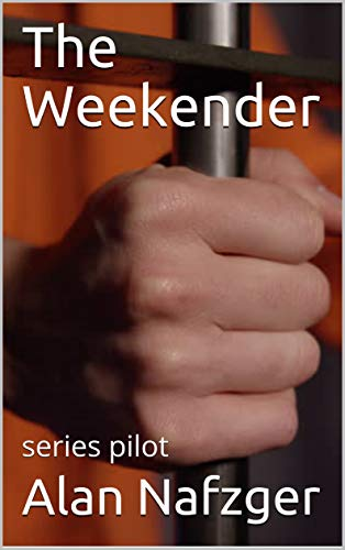 The Weekender:  series pilot