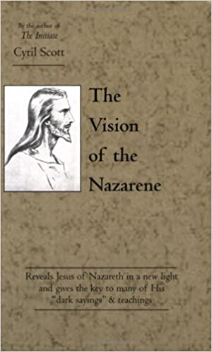 Book The Vision of the Nazarene by Cyril Scott (2000-01-01)