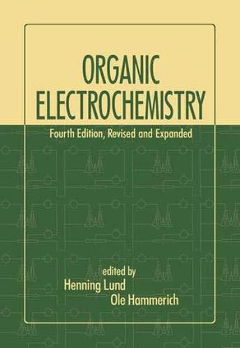 [R.e.a.d] Organic Electrochemistry, Fourth Edition, [D.O.C]