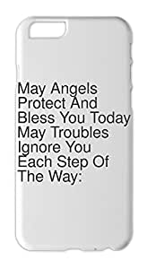 May Angels Protect And Bless You Today May Troubles Ignore Iphone 6 plastic case