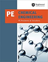 Chemical Engineering: PE Problems & Solutions