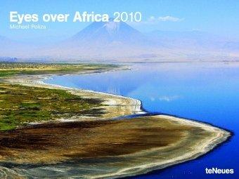 Eyes over Africa. Posterkalender 2010
