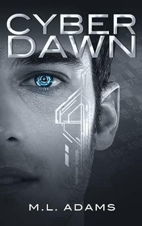 Cyber Dawn (A Ben Raine Novel Book 1) (English Edition ...