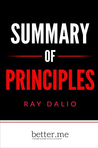 Summary of Principles by Ray Dalio