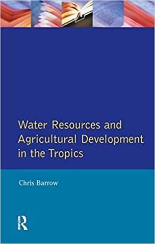 Book Water Resources and Agricultural Development in the Tropics (Longman Development Studies)