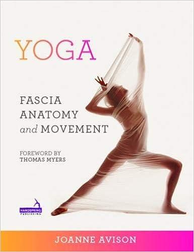Yoga: Fascia, Anatomy and Movement: 9781909141018: Medicine ...