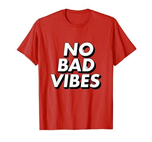 No Bad Vibes Good Vibrations Only Cool Zen Spirit Mind Shirt (Good Vibrations Shirt)