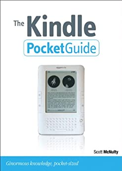 The Kindle Pocket Guide (Peachpit Pocket Guide) by [McNulty, Scott]