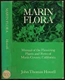Front cover for the book Marin flora; manual of the flowering plants and ferns of Marin County, California by John Thomas Howell