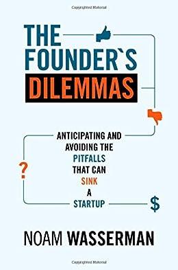 The Founder's Dilemma- books for entrepreneurs