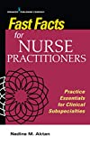 Fast Facts for Nurse Practitioners: Practice Essentials for Clinical Subspecialties
