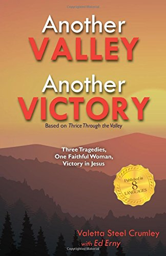 (Another Valley, Another Victory: Three Tragedies, One Faithful Woman, Victory in)