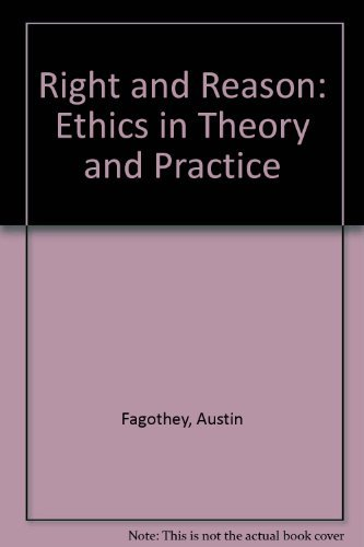 Right and reason;: Ethics in theory and practice