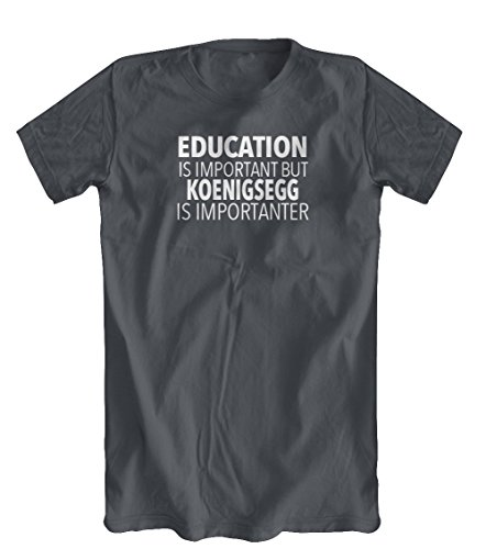 education-is-important-but-koenigsegg-is-importanter-t-shirt-mens-charcoal-small