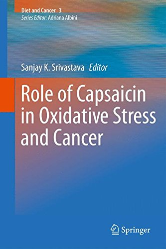 Role of Capsaicin in Oxidative Stress and Cancer (Diet and Cancer)