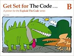 Get Set for the Code B (Explode the Code) by Nancy Hall (2015-04-06)