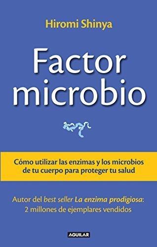 El factor microbio y las enzimas sanadoras Spanish Edition ...