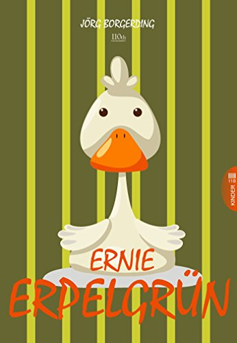 Download Ernie Erpelgrün (German Edition) Pdf